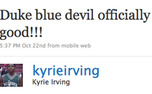 Kyrie Irving tweets about joining the Blue Devils after committing to Duke Oct. 22.