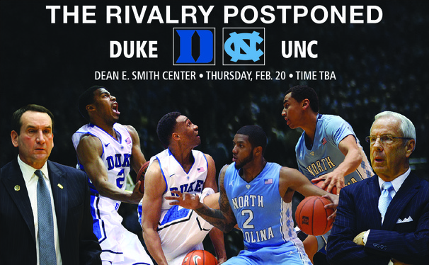 The originally schedule Duke-North Carolina game has been rescheduled to Feb. 20 due to snow.