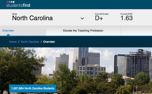 "StudentsFirst, a Sacramento, Calif.-based advocacy group, gave North Carolina a D+ in their annual ""report card"" study of the nation's state education systems."